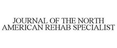 JOURNAL OF THE NORTH AMERICAN REHAB SPECIALIST