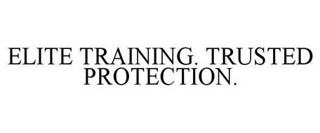 ELITE TRAINING. TRUSTED PROTECTION.