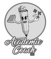 ACADEMIC COACH LLC ACADEMIC COACH LLC + × - ÷