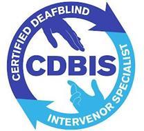 CDBIS CERTIFIED DEAFBLIND INTERVENOR SPECIALIST