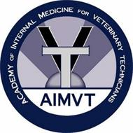 ACADEMY OF INTERNAL MEDICINE FOR VETERINARY TECHNICIANS AIMVT
