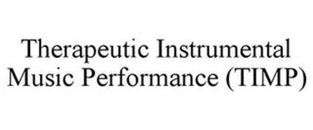 THERAPEUTIC INSTRUMENTAL MUSIC PERFORMANCE (TIMP)