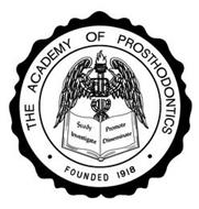 THE ACADEMY OF PROSTHODONTICS · FOUNDED 1918 · STUDY INVESTIGATE PROMOTE DISSEMINATE