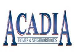 ACADIA HOMES & NEIGHBORHOODS
