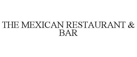 THE MEXICAN RESTAURANT & BAR