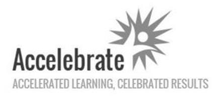 ACCELEBRATE ACCELERATED LEARNING, CELEBRATED RESULTS