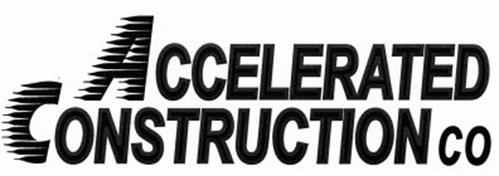 ACCELERATED CONSTRUCTION CO