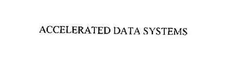 ACCELERATED DATA SYSTEMS