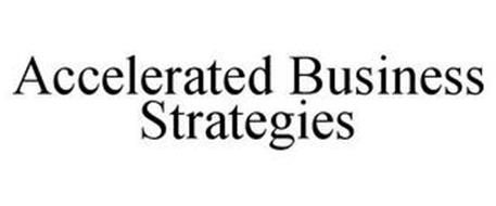 ACCELERATED BUSINESS STRATEGIES