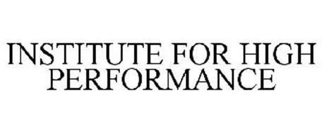 INSTITUTE FOR HIGH PERFORMANCE