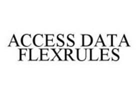 ACCESS DATA FLEXRULES