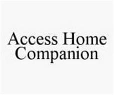 ACCESS HOME COMPANION
