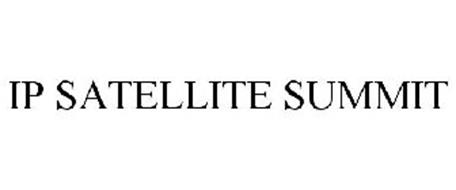 IP SATELLITE SUMMIT