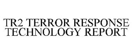 TR2 TERROR RESPONSE TECHNOLOGY REPORT