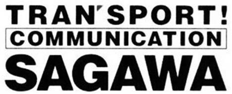 TRAN'SPORT! COMMUNICATION SAGAWA