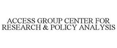 ACCESS GROUP CENTER FOR RESEARCH AND POLICY ANALYSIS