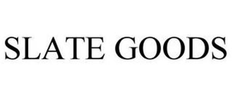 SLATE GOODS