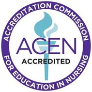 ACCREDITATION COMMISSION FOR EDUCATION IN NURSING ACEN ACCREDITED