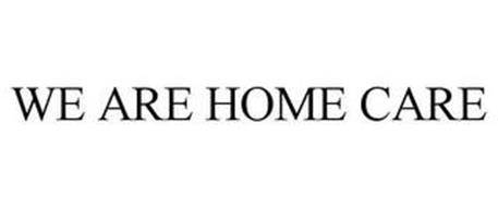 WE ARE HOME CARE