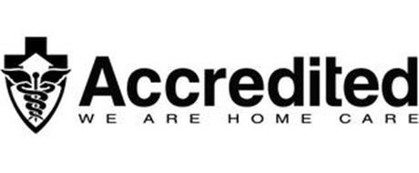 ACCREDITED WE ARE HOME CARE
