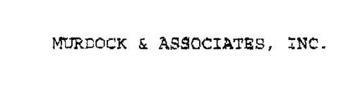 MURDOCK & ASSOCIATES, INC.