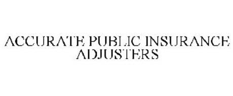 ACCURATE PUBLIC INSURANCE ADJUSTERS