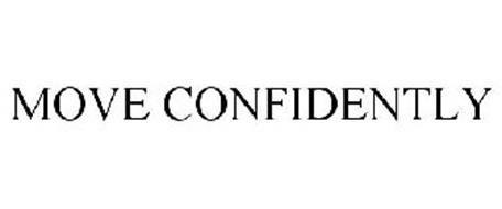 MOVE CONFIDENTLY