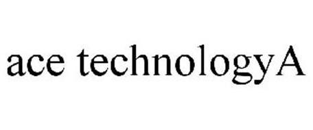 ACE TECHNOLOGYA