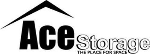 ACE STORAGE THE PLACE FOR SPACE