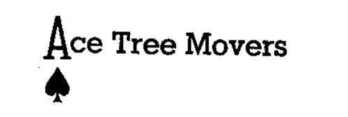 ACE TREE MOVERS