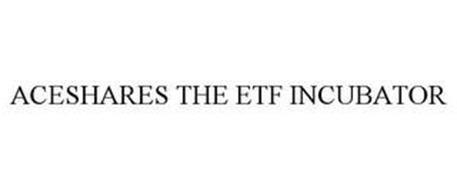 ACESHARES THE ETF INCUBATOR