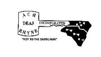 "ACH DEAS RHYNE INCORPORATED ""KEY TO THE CAROLINAS"""