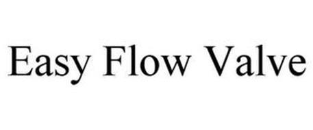 EASY FLOW VALVE