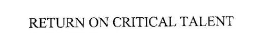 RETURN ON CRITICAL TALENT