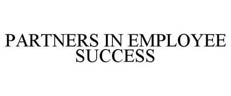 PARTNERS IN EMPLOYEE SUCCESS
