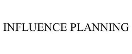 INFLUENCE PLANNING