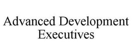 ADVANCED DEVELOPMENT EXECUTIVES