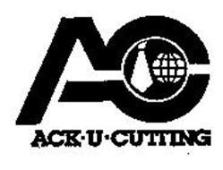 AC ACK-U-CUTTING