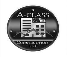 A-CLASS CONSTRUCTION L.L.C.