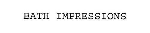 BATH IMPRESSIONS