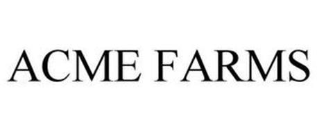 ACME FARMS