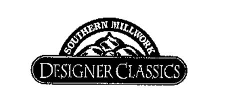 SOUTHERN MILLWORK DESIGNER CLASSICS