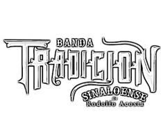 BANDA TRADICION SINALOENSE DE RODOLFO ACOSTA