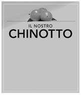 IL NOSTRO CHINOTTO