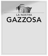 LA NOSTRA GAZZOSA