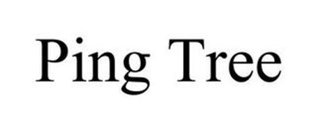 PING TREE