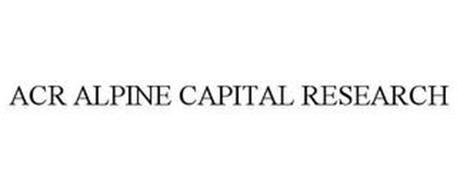 ACR ALPINE CAPITAL RESEARCH