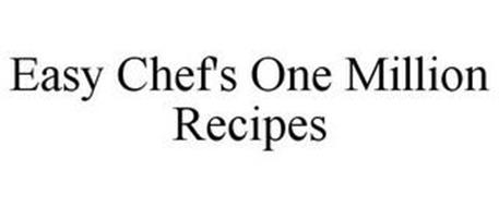 EASY CHEF'S ONE MILLION RECIPES