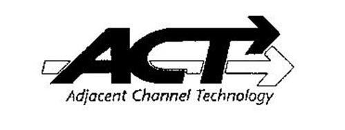 ACT ADJACENT CHANNEL TECHNOLOGY