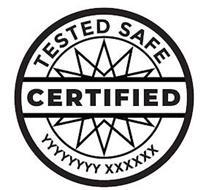 TESTED SAFE CERTIFIED YYYYYYY XXXXXX